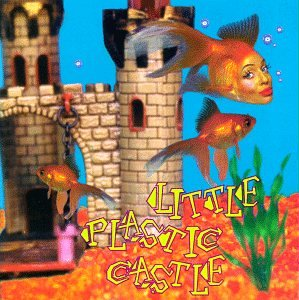 album-little-plastic-castle